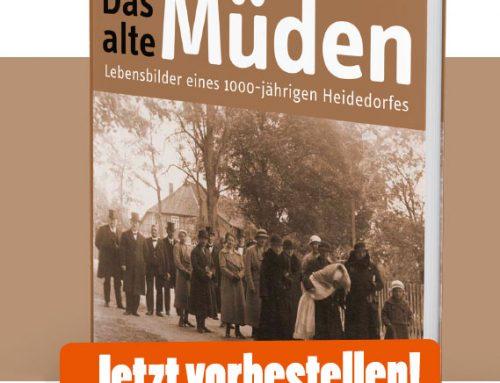 Das alte Müden – Lebensbilder eines 1000-jährigen Heidedorfes